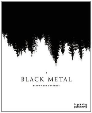 Black Metal  Beyond the Darkness